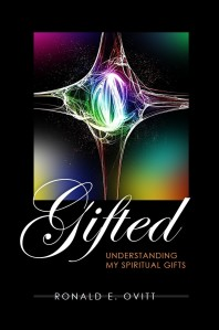 "Cover of the book ""Gifted: Understanding Your Spiritual Gifts"""